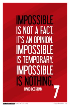David Beckham #7 England National Team Inspirational Impossible Quote Poster…