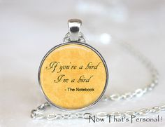 I'f you're a bird I'm a bird  Notebook quote  by NowThatsPersonal, $12.95
