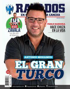 ¡El Gran Turco! Conoce más del nuevo DT de #Rayados, Antonio Mohamed en la Revista #Rayados del mes de marzo.