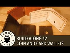 Leather Build along #2: Coin and Card Wallets - YouTube