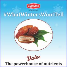 #WhatWintersWontTell is that dates is a powerhouse of nutrients and keeps the body warm during winters.      #Ramdev #Winters #Dates