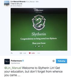 He tried to tell us. LMM has been sorted into Slytherin on Pottermore. And once again the Pottermore twitter is KILLING IT. #Potter4Ham