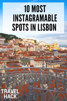 10 most Instagramable spots in Lisbon | The Travel Hack