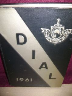 The Dial Yearbook The Hill School Pottstown, Pennsylvania Volume 65 1961