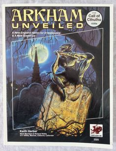 The cover of the perfect bound softcover edition of Arkham Unveiled by Keith Herber, a role playing game supplement for Call of Cthulhu. #RPG #Cthulhu