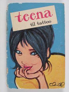 Et senere eksempel er serien om Teena. Retro Art, Copenhagen, Vintage Posters, Danish, Denmark, Illustrations, Lady, Drawings, Classic