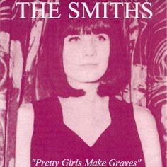 the smiths - pretty girls make graves