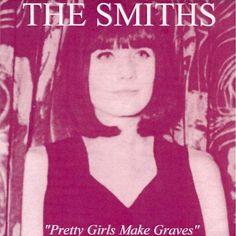 the smiths - pretty girls make graves