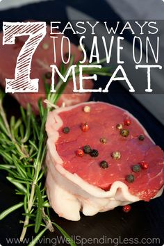 Wondering how to lower your grocery bill but still buy all the beef, chicken, or pork that your family loves? Don't miss these 7 great ideas for saving money on meat!
