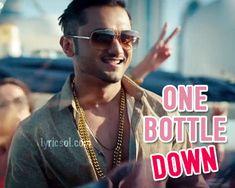 One Bottle Down Song by Yo Yo Honey Singh