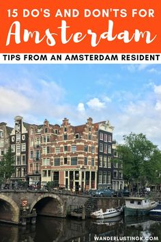 15 Locals Tourist Tips for visiting Amsterdam by a resident, including Amsterdam travel advice visiting Amsterdam for the first time. amsterdam, 25 Essential Travel Tips for Amsterdam From An Amsterdam Resident Amsterdam Travel Guide, Visit Amsterdam, Amsterdam City, Amsterdam Netherlands, Europe Travel Tips, Travel Advice, Places To Travel, Travel Ideas, Travel Hacks