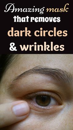 Amazing mask that removes dark circles and wrinkles - TheBeautyMania.net