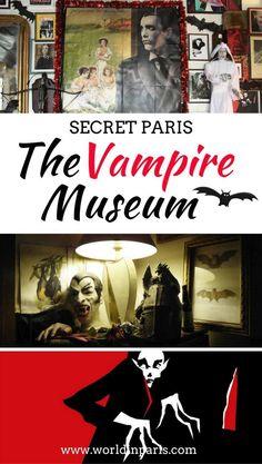 Paris Vampire Museum   Things to do in Paris   Paris Travel Inspiration   Secret Paris   Paris Secret Spots