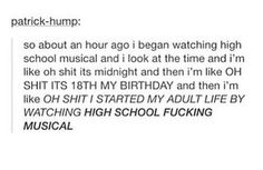 Lol for my cousins birthday we watched High School Musical for the first ti… - Humor Haha Funny, Hilarious, Lol, High School Musical, High School Humor, Funny Quotes, Funny Memes, Laugh Out Loud, Laugh Laugh