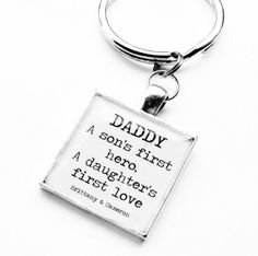 Custom Personalized Keychain for Dad- A Son's First Hero, A Daughter's First Love- Father's Day, Birthday, Christmas, Valentine's Day on Etsy, $20.00