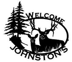 Big Buck  Doe Custom Name / Welcome Sign (09) by Rusty Rooster Metal. $89.67. At Rusty Rooster Metal all of our products are Made to Order!   This item is cut out of 16 gauge steel using a CNC machine with a plasma cutter, giving it incredible detail while still allowing it to retain its strength. Than we Powder coat every piece of art for a virtually indestructible art piece. Our products can be placed outside without the fear of fading or rusting. We use recycled card boa...