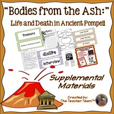 """Bodies From The Ash Journeys 6th Grade Supplemental Materials : Journeys aligned! This package contains a variety of activities from the story """"Bodies from the Ash: Life and Death in Ancient Pompeii"""" to teach, re-teach, practice or assess the various lessons taught. Vocabulary and writing are emphasized and an Essential Question is included! $"""