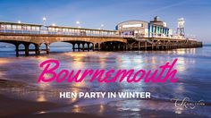 Bournemouth hen party in Winter #henparty #hendo #henweekend #hennight #henpartyweekend #hendoweekend #henpartyfun #henorstaghour #henhour #henpartyideas #hendoideas #bournemouth #bournemouthuk #winter