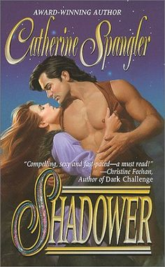 shielder book | Shadower (Shielder #2) by Catherine Spangler - Reviews, Discussion ...