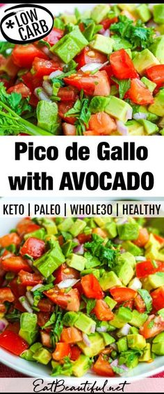 Pico de Gallo with Avocado is the best version of chunky, fresh salsa there is! Use on top of all your favorite Mexican dishes, meats and salads. (GF, Keto, Low Carb, Paleo, Whole30) | Eat Beautiful || #picodegallo #salsa #lowcarb #healthyrecipes #avocado #whole30 #paleo #ketorecipes Salad Recipes Low Carb, Paleo Recipes, Mexican Food Recipes, Real Food Recipes, Cooking Recipes, Easy Recipes, Avocado Recipes, Kitchen Recipes, Paleo Side Dishes