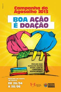 Cliente: Prefeitura de Araras - Campanha: Campanha do Agasalho 2013 - Boa Ação é Doação
