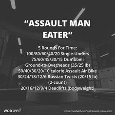 """""""Assault Man Eater"""" WOD - 5 Rounds For Time: Single-Unders; Dumbbell Ground-to-Overheads lb); Crossfit Workouts At Home, Rowing Workout, Insanity Workout, Best Cardio Workout, Crossfit Leg Workout, Workout Fitness, Assault Bike Workout, I Work Out, Workout Programs"""