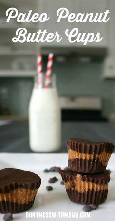 Paleo Peanut Butter Cups Recipe #paleo #glutenfree #desserts - DontMesswithMama.com