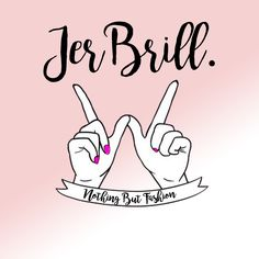 NEW Instagram Page!!!!  Link: https://www.instagram.com/jerbrill_nothing_but_fashion/  JerBrill is a brand. JerBrill- Nothing But Fashion! Gives you lifecoaching advices about fashion and style and it will cheer you up with cute and funny pictures. Hope you'll enjoy!  <3