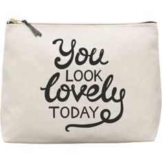 You Look Lovely Today Natural Wash Bag found on Polyvore