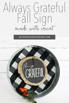 """""""I love this Always Grateful Fall Sign I made. It's a fun fall home decor item or you can hang it like a wreath on your front door. The best part, though, it was super quick to come together, just a few minutes painting, cutting, then it's just a bit of hot glue and I was done!"""""""