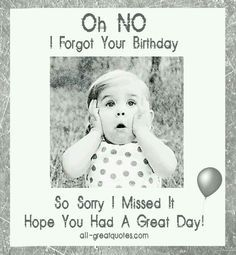 Belated happy birthday wishes with sorry images, pictures and photos for friend. Wish him / her late birthday with bday belated I am sorry pics to apologize. Belated Birthday Wishes, Birthday Wishes Greetings, Free Birthday Card, Birthday Blessings, Happy Birthday Pictures, Birthday Wishes Quotes, Happy Birthday Messages, Happy Birthday Quotes, Happy Late Birthday