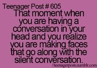 do this all the time... and then i laugh out loud when i realize i look like a crazy person lol