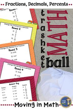 Fractions, Decimals, Percents Trashketball - Get your students moving in math class. Students practice dividing decimals and shoot baskets at the end of each round. Students will beg to play and even principals have enjoyed a round or two. Click to check out all of my trashketball games! $ gr 5-8