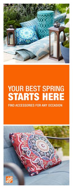 Whether you're looking to create an outdoor oasis, a sophisticated dining space or the perfect party spot, you can make this your best spring with The Home Depot. We have hundreds of outdoor accessories like  lanterns, fire pits, grills and pillows that are easy to pair with existing patio colors and styles, available in-store and online. Click to visit The Home Depot and to find the perfect accessories for any occasion and any size patio.