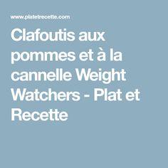 Clafoutis aux pommes et à la cannelle Weight Watchers - Plat et Recette