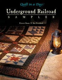 Quilt in a Day / Books / Underground Railroad Sampler  This is my next quilt project!   The meaning  behind each block is fascinating