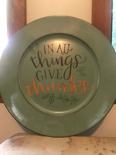 In All Things Give Thanks Chalk Couture Charger Plate