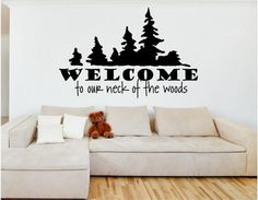 Vinyl Wall Art  WELCOME to our neck of the woods by vinylartstudio, $20.00