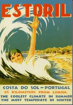 Estoril is a town and a former civil parish in the municipality of Cascais, Portugal. In the parish merged into the new parish Cascais e Estoril. In the population of Estoril included inhabitants. Vintage Advertising Posters, Vintage Travel Posters, Vintage Advertisements, Vintage Ads, Portugal Travel, Visit Portugal, Old Ads, Classic Books, Illustrations And Posters