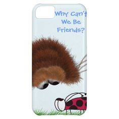 Why Can't We Be Friends? ~ IPhone 5 Case.  $42.95