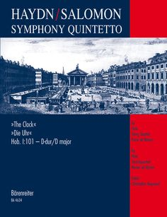 "Symphony quintetto : after symphony no. 101 ""The Clock"" : for flute, string quartet and piano ad libitum / Joseph Haydn ; [arranged by] Johann Peter Salomon ; edited by Christopher Hogwood. Classmark: X.877.C1.H6"