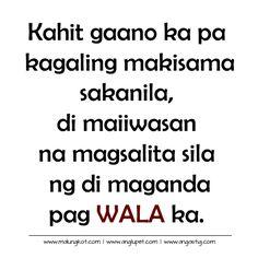 Patama - di maiiwasan - Bitter Quotes | Mga Patama Quotes - Tagalog Banat Quotes Filipino Quotes, Pinoy Quotes, Tagalog Love Quotes, Motivational Quotes For Success Positivity, Success Quotes, Inspirational Quotes, Good Vibes Quotes, True Quotes, Tagalog Quotes Patama