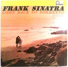 Frank Sinatra - Come Back To Sorrento