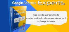 Como ganhar dinheiro com o Google Adsense?  Chegou a sua hora de se tornar um expert em Google Adsense!