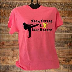 Girl Karate, Martial Arts, Stay Strong & Kick Harder, Girl Karate Shirt, Girl Graphic Shirt, Girl Martial Arts Shirt by UGot2BShirtinMe on Etsy