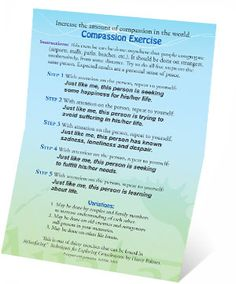 The compassion exercise... let's raise the compassion index on the planet a few points!