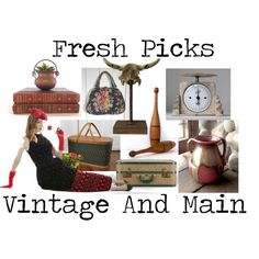FRESH PICKS from Vintage and Main
