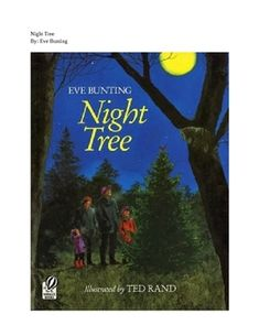 This lesson plans describes the steps to an interactive read aloud of Night Tree by Eve Bunting.  The lesson provides an independent worksheet for ...