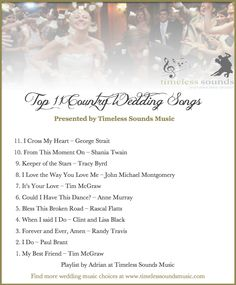 Timeless Sounds Music Top 11 Country Wedding Songs wedding playlist Custom Wedding Glass Toasting Glass Wine Glasses Toasting Flutes For Bride and Groom Table Settings Wedding Gift Decorations Romantic Wedding Songs, Country Wedding Songs, First Dance Wedding Songs, Country Songs, Wedding Processional Songs, Country Playlist, Wedding Song List, Wedding Dancing, Wedding Script