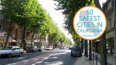 50 Safest Cities in California.